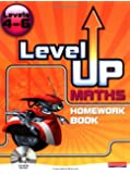 Level Up Maths: Homework Book (Level 4-6)