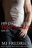 His Dangerous Temptation: Box Set