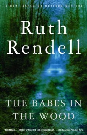 The Babes in the Wood (Inspector Wexford Book 19) by [Rendell, Ruth]