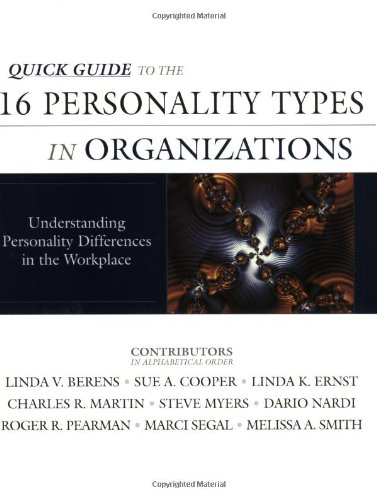 Download Quick Guide to the 16 Personality Types in Organizations: Understanding Personality Differences in the Workplace pdf epub
