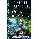 Curse on the Land (A Soulwood Novel)