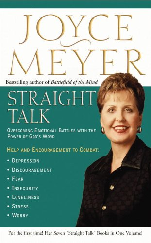 Straight Talk: Overcoming Emotional Battles With The Power Of God's Word