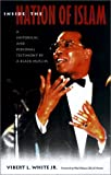 Inside the Nation of Islam: A Historical and Personal Testimony by a Black Muslim
