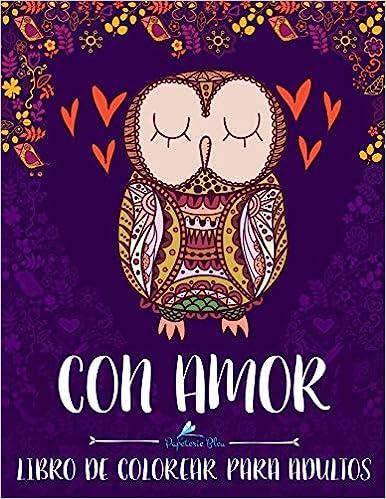 Book's Cover of Con Amor: Libro De Colorear Para Adultos (Español) Tapa blanda – 5 junio 2016