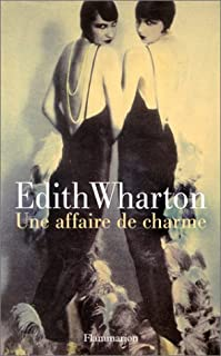 Une affaire de charme, Wharton, Edith