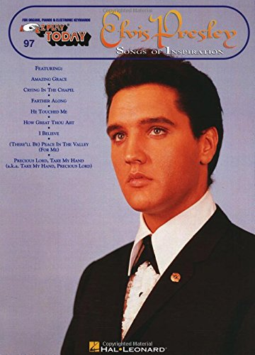 Elvis Presley - Songs of Inspiration: E-Z Play Today Volume (Song Lyrics Great Thou Art)