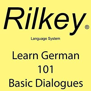 Learn German: 101 Basic Dialogues Audiobook