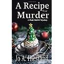 A Recipe For Murder (Peak District Mystery)