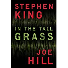 In the Tall Grass (Kindle Single)