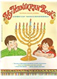 My Hanukkah Book, Kimberly Colen and Richard Rosenblum, 0590409654