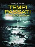 Image de Tempi passati: Il faro e le sue genti (Memorie) (Italian Edition)