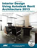 img - for Interior Design Using Autodesk Revit Architecture 2013 by Daniel John Stine, Aaron Hansen Pap/DVD edition [Perfect(2012)] book / textbook / text book