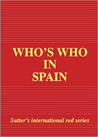 Download Who's Who in Spain 2002 Edition PDF, azw (Kindle), ePub, doc, mobi