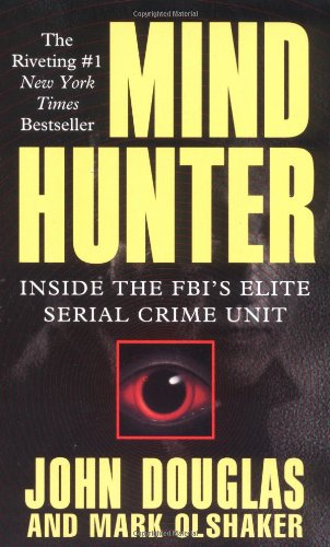 mind-hunter-inside-the-fbis-elite-serial-crime-unit