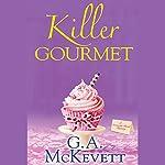 Killer Gourmet: Savannah Reid, Book 20 | G. A. McKevett