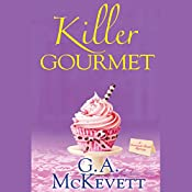 Killer Gourmet: Savannah Reid, Book 20 | G. A. McKevett