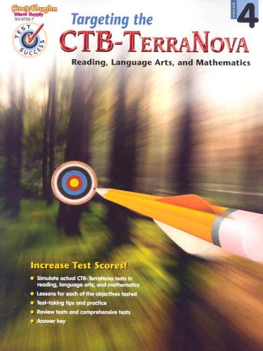 Targeting the CTB-TerraNova: Reading, Language Arts, and Mathematics, Grade 4 by HOUGHTON MIFFLIN HARCOURT