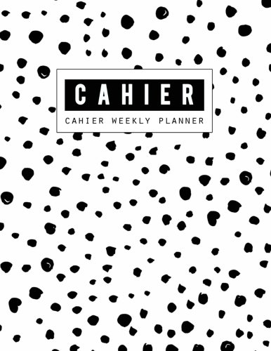 Cahier Weekly Planner: Cahier Inserts, Cahier Notebook, Weekly Insert, Daily Organizer Book, Size 8.5 x 11 Inch, 120 ()