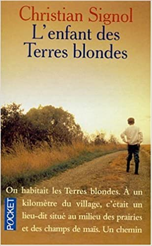 Amazon Fr L Enfant Des Terres Blondes Christian Signol