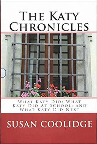 Amazon com: The Katy Chronicles: What Katy Did