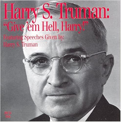 Jerden Records - Harry S. Truman: Give'em Hell, Harry!