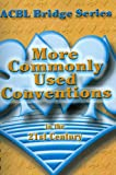More Commonly Used Conventions in the 21st Century, 2nd Edition, Audrey Grant, 0939460955