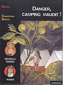 "Afficher ""Danger, camping maudit !"""