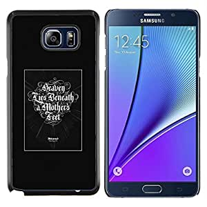 GIFT CHOICE / Teléfono Estuche protector Duro Cáscara Funda Cubierta Caso / Hard Case for Samsung Galaxy Note 5 5th N9200 // Heaven Lies Beneath A Mothers Feet //