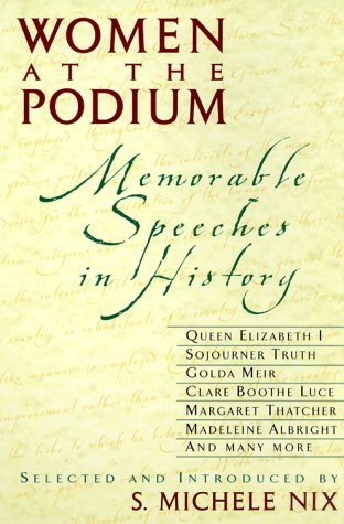 Women at the Podium : Memorable Speeches in History ebook