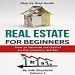 Real Estate Investing: How to Become Successful on the Property Market | Sabi Shepherd