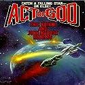 Act of God: Act of God, Book 1 Audiobook by Eric Kotani, John Maddox Roberts Narrated by Mike Chamberlain
