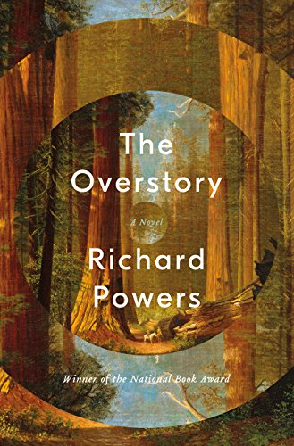 The Overstory: A Novel by [Powers, Richard]