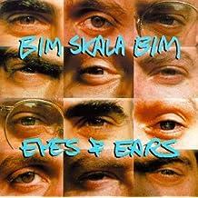 Eyes & Ears