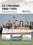 : US Cruisers 1883-1904 (New Vanguard)