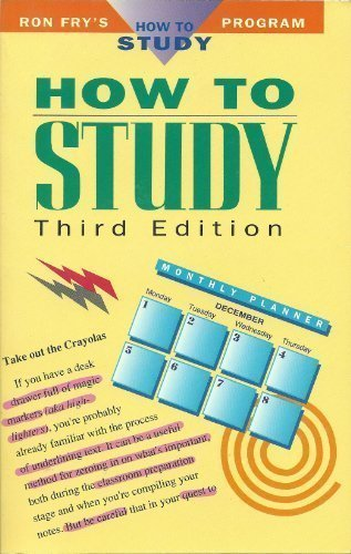 How to Study (Ron Fry's How to Study Program)