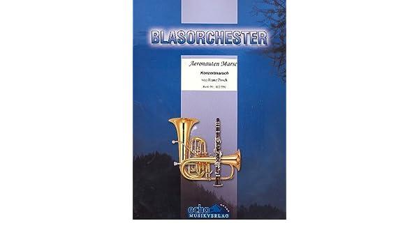 aeronauten: de marcha para soplado Orquesta direktion y Voces: Amazon.es: Instrumentos musicales