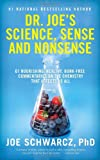 Science, Sense and Nonsense, Joe Schwarcz, 0385666055