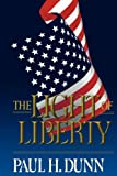 The Light of Liberty, Paul H. Dunn, 0884946290