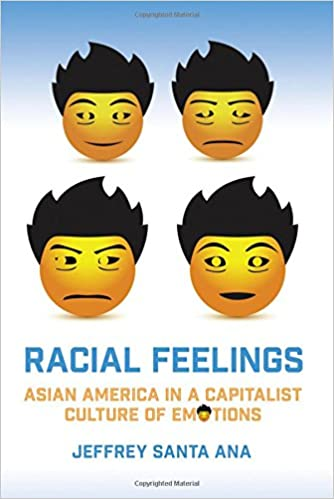 !LINK! Racial Feelings: Asian America In A Capitalist Culture Of Emotion (Asian American History & Cultu). mitjos about league South Museo Master