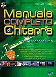 Manuale completo di chitarra. Corso per principianti. Con DVD: Carisch Music Lab Italia