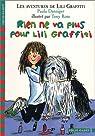 Les Aventures de Lili Graffiti, tome 7 : Rien ne va plus pour Lili Graffiti par Danziger