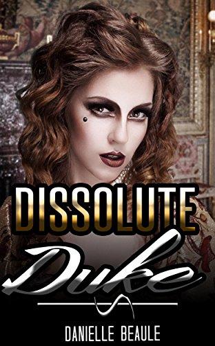 Dissolute Duke