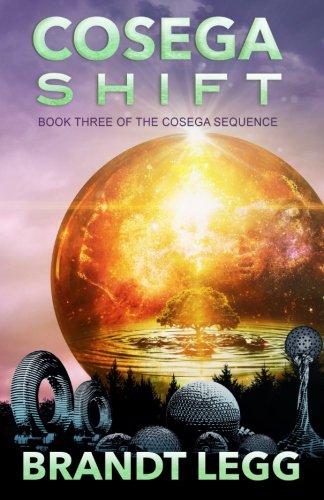 Cosega Shift (The Cosega Sequence) (Volume 3) PDF