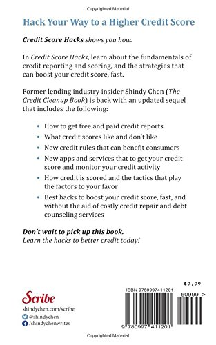 credit score hacks how to boost your credit score fast and keep it great shindy chen amazoncom books