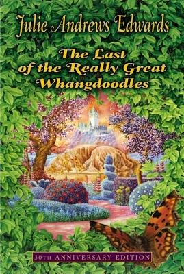 The Last of the Really Great Whangdoodles[LAST OF THE REALLY GRT WHANGDO][Paperback]