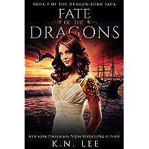 Fate of the Dragons: An Epic Dragon Reverse Harem Fantasy (Dragon-Born Book 5)