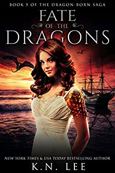 Fate of the Dragons: An Epic Dragon Reverse Harem Fantasy (Dragon-Born Book 5) by [Lee, K.N.]