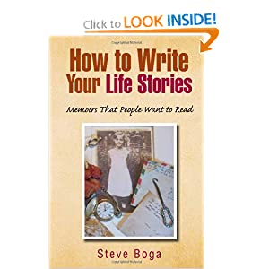 How to Write Your Life Stories Steve Boga