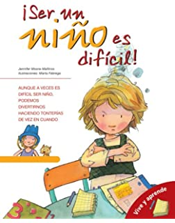 Ser un nino es dificil: Its Hard Being a Kid (Spanish Edition) (