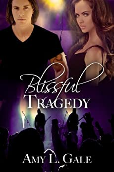 Blissful Tragedy by [Gale, Amy L]